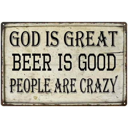 GOD is Great, Beer is Good Bar Pub Funny Gift 8x12 Metal Sign 108120064009