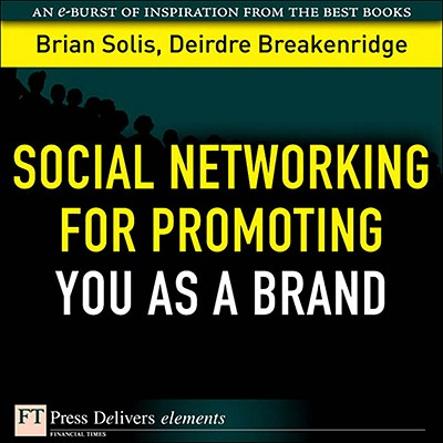 Social Networking for Promoting YOU as a Brand - eBook