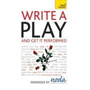Write A Play And Get It Performed: Teach Yourself - eBook
