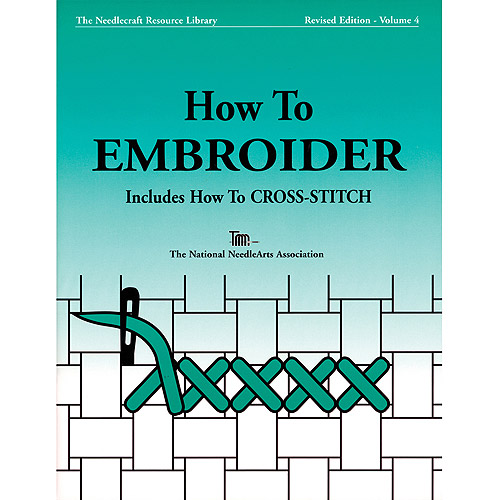 National Needlearts TNNA Books, How To Embroider & Cross-Stitch