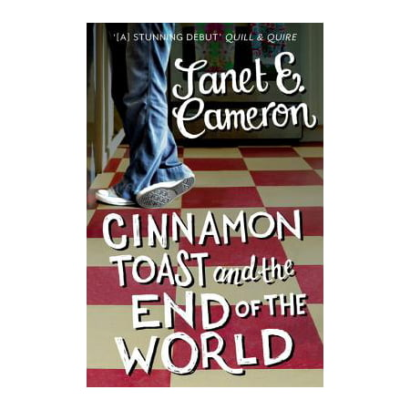 Cinnamon Toast and the End of the World - eBook (Best Cinnamon In The World)