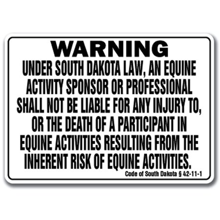 SOUTH DAKOTA Equine Sign activity liability warning statute horse barn stable ()