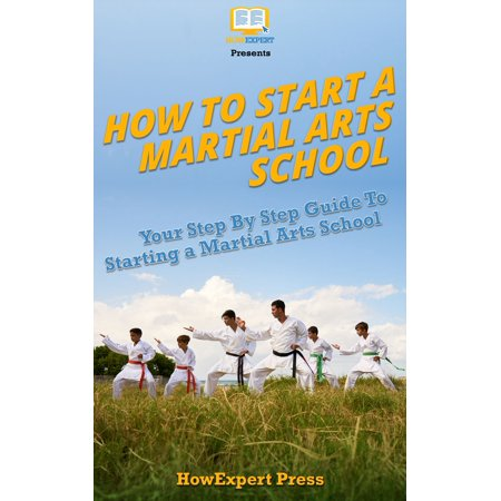 How To Start A Martial Arts School - eBook