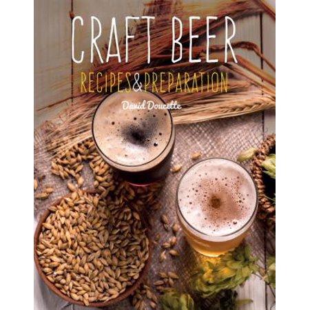 Craft Beer : Recipes &