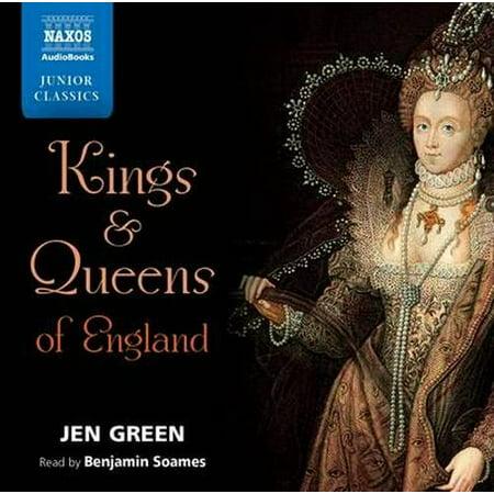 Low Readability Classics Reading (Jen Green: Kings and Queens of England (Unabridged) (Read by Benjamin Soames) (Naxos Junior Classics) (Audio)