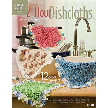- 2-Hour Dishcloths