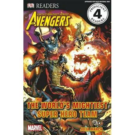 Marvel Avengers The World's Mightiest Super Hero Team (DK Readers Level 4) (Paperback) - Superhero School