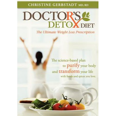Doctor's Detox Diet the Ultimate Weight Loss (Best Prescription Weight Loss Drug On The Market)