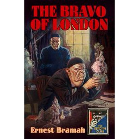 The Bravo of London: And 'The Bunch of Violets' (Detective Club Crime Classics) - eBook - Project Club London Halloween