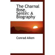 The Charnal Rose, Senlin (Paperback)