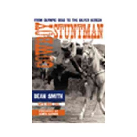 Cowboy Stuntman: From Olympic Gold to the Silver Screen by