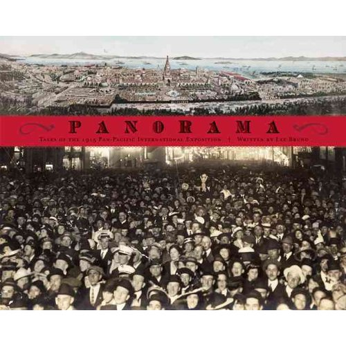 Panorama: Tales from San Francisco's 1915 Pan-pacific International Exposition
