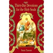 Thirty-Day Devotions for the Holy Souls (Paperback)