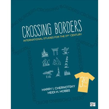 Crossing Borders: International Studies for the 21st Century (Third
