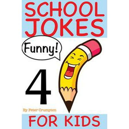School Jokes For Kids 4 - eBook - School Appropriate Halloween Jokes