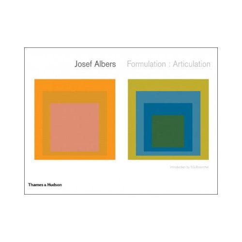 Josef Albers: Formulation: Articulation