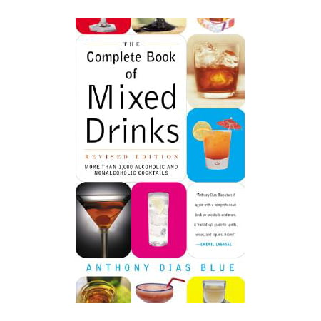 Complete Book of Mixed Drinks, the (Revised Edition) : More Than 1,000 Alcoholic and Nonalcoholic Cocktails (Easy Halloween Drinks Alcoholic)