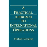 Practical Approach to International Operations