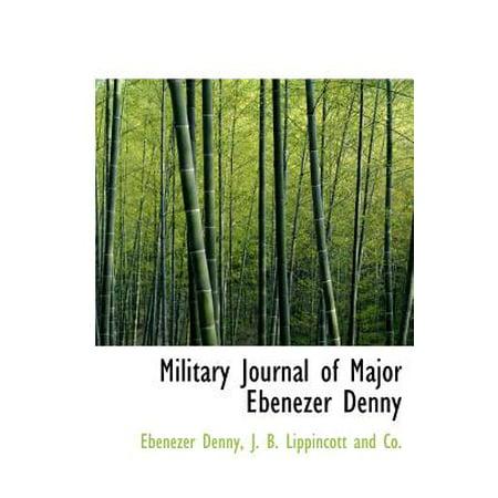 Military Journal Of Major Ebenezer Denny