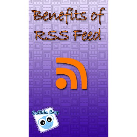 Benefits of RSS Feed - eBook