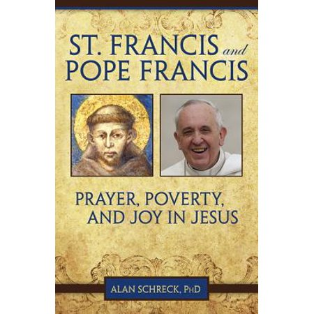 Prayer Of St Francis Poster (St. Francis and Pope Francis : Prayer, Poverty, and Joy in Jesus )