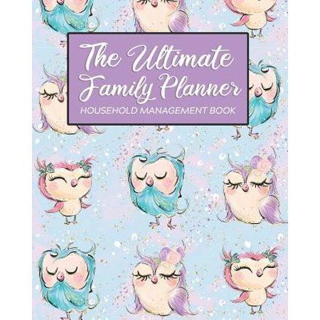 The Ultimate Family Planner Household Management Book: Purple Cute Owl Family Bird Mom Tracker - Calendar Contacts Password - School Medical Dental Ba