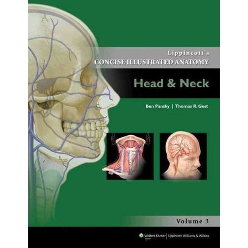 Lippincott's Concise Illustrated Anatomy: Head & Neck