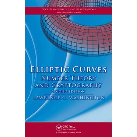 Elliptic Curves : Number Theory and Cryptography, Second