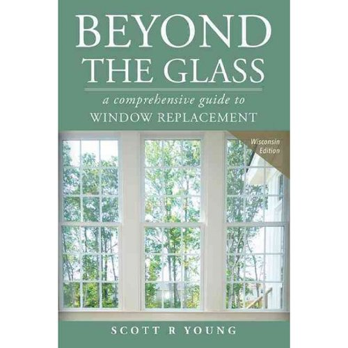 Beyond The Glass: A Comprehensive Guide To Window Replacement