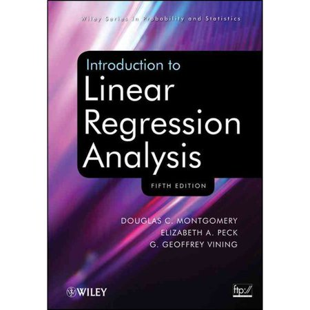 Introduction to Linear Regression Analysis