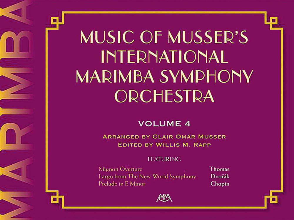 Meredith Music Music Of Musser'S International Marimba Symphony Orchestra Vol. 4 by