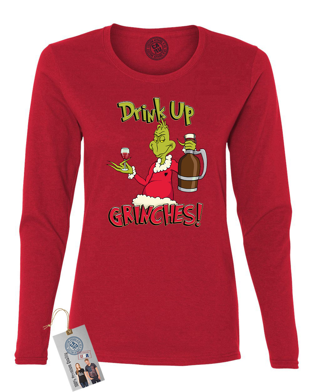 Custom Apparel R Us Drink Up Grinches Womens Long Sleeve