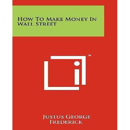 How To Make Money In Wall Street