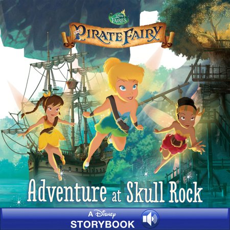 Tinkerbell Story Book (Tinker Bell and the Pirate Fairy: Adventure at Skull Rock -)
