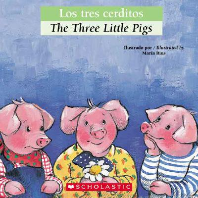 Bilingual Tales: Los Tres Cerditos / The Three Little