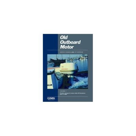 (Clymer OOS1 Old Outboard Motor Service Manual)