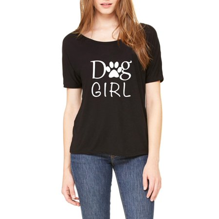Dog Girl Love Dogs Bark Puppy Paw Match w Pets Dogs Dog Food Toys Gift Womens Shirts Slouchy