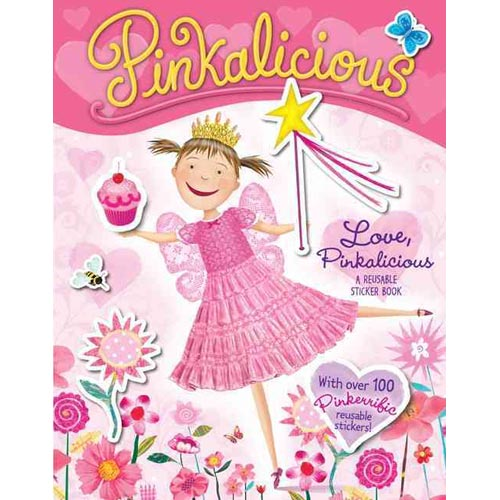 Pinkalicious: Love, Pinkalicious: A Reusable Sticker Book
