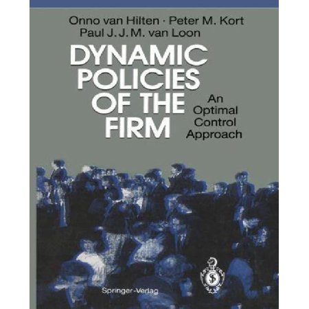 Dynamic Policies Of The Firm  An Optimal Control Approach