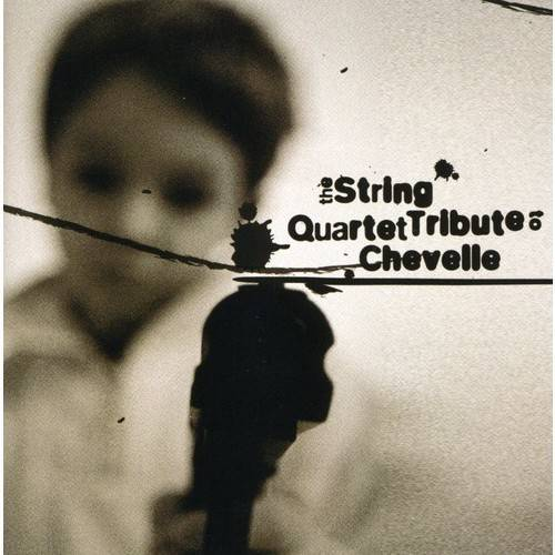 The String Quartet Tribute To Chevelle
