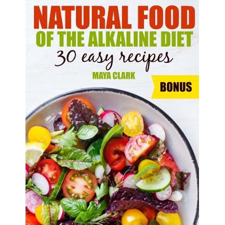 Natural Food of the Alkaline Diet. 30 Easy Recipes.](Easy Halloween Food Recipes For Kids)
