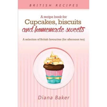 A Recipe Book for Cupcakes, Biscuits and Homemade Sweets (Paperback) (Halloween Cupcake Recipes Uk)