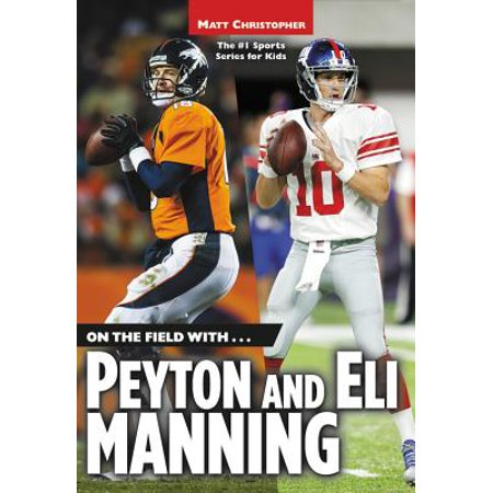 Eli Manning Autographed Football - On the Field with...Peyton and Eli Manning