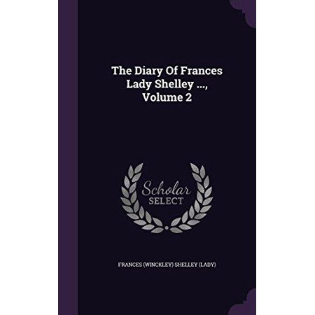 The Diary of Frances Lady Shelley ..., Volume 2 - image 1 de 1