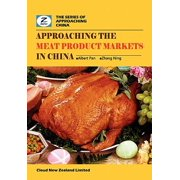 Approaching the Meat Product Markets in China : China Meat Products Market Overview