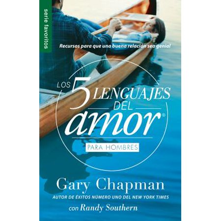 Los 5 Lenguajes del Amor Para Hombres = the Five Love Languages Men's Edition : Recursos Para Que Una Buena Relacion Sea Genial - Disfraces Halloween Para Hombres
