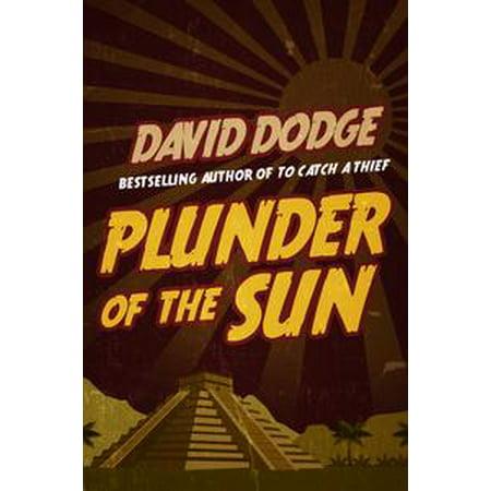 Plunder of the Sun - eBook ()