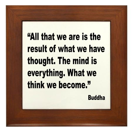 Buddha Wall Panel (CafePress - Buddha Mind Is Everything Quote - Framed Tile, Decorative Wall Hanging)