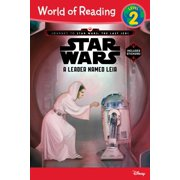 World of Reading Journey to Star Wars: The Last Jedi: A Leader Named Leia (Level 2 Reader) : (Level 2)