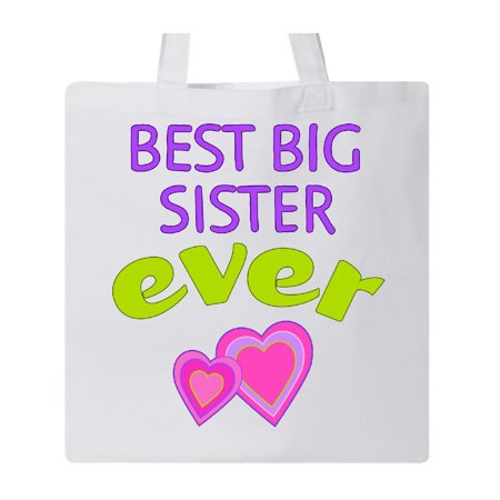 Best Big Sister Ever Tote Bag White One Size